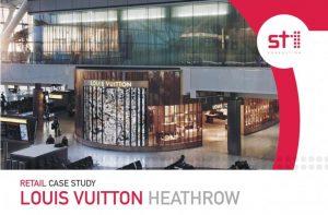 Louis Vuitton Heathrow Case Studies